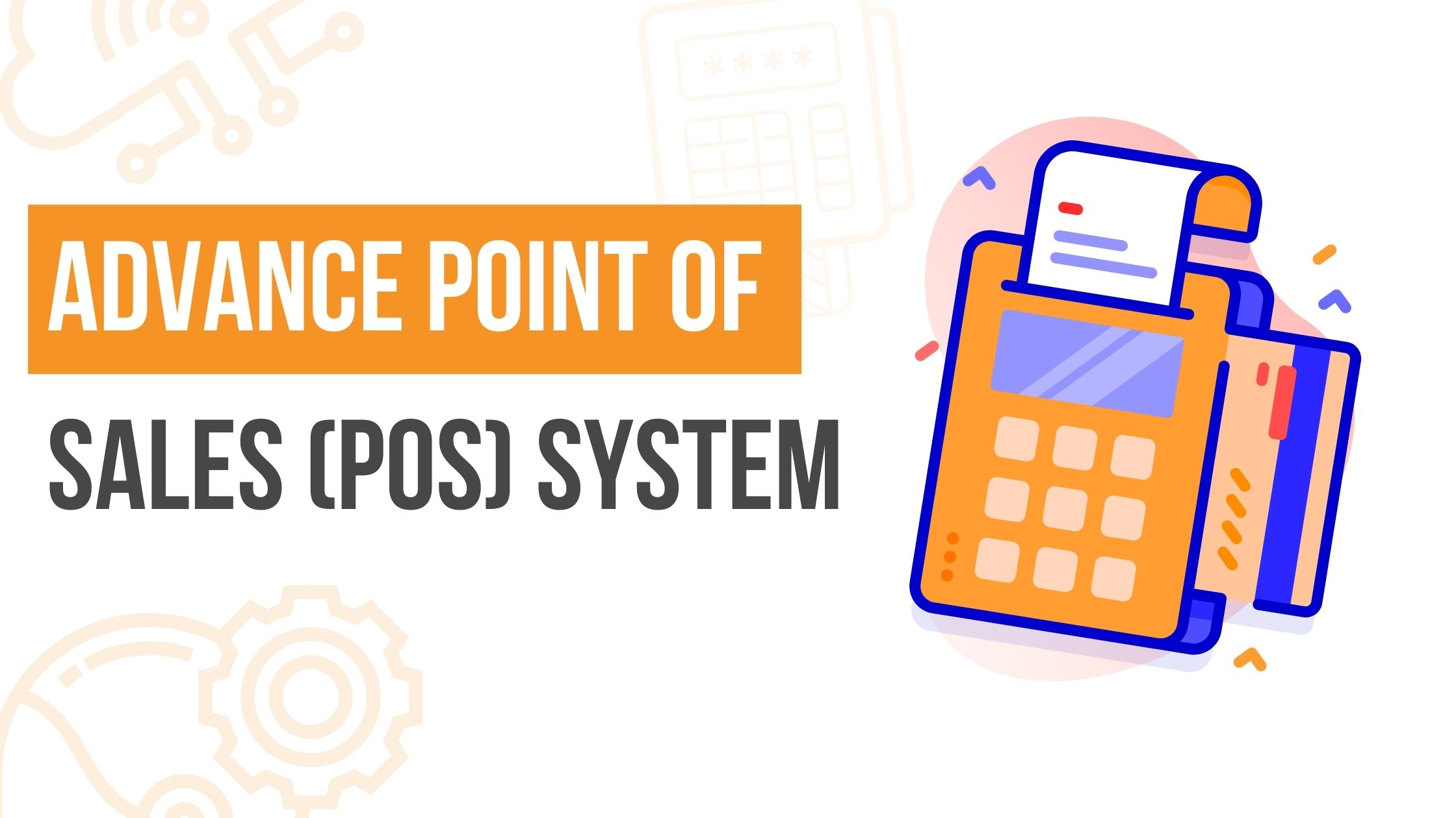 Advance Point of Sales (POS) System